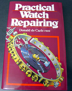 Practical Watch Repairing - B0256